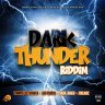 Dark Thunder Riddim (2018)