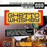 Greensleeves Rhythm Album #86 Ghetto Whiskey